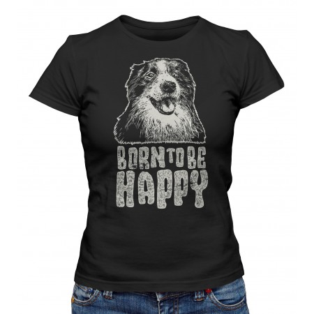 T-shirt Femme Born to be Happy