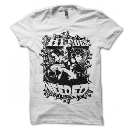 T-shirt Heroes Needed, Super Heros